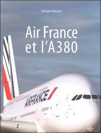 Gérard Maoui - Air France et l'A380